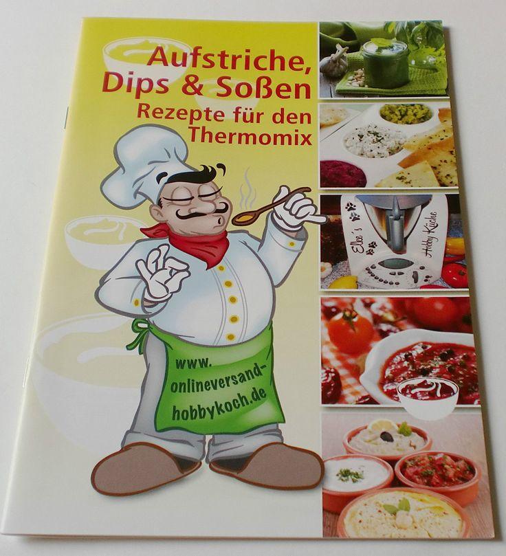 Für THERMOMIX 100 REZEPTE Brot aufstriche Dips & Kräuterbutter Broschüre Grillen de.picclick.com