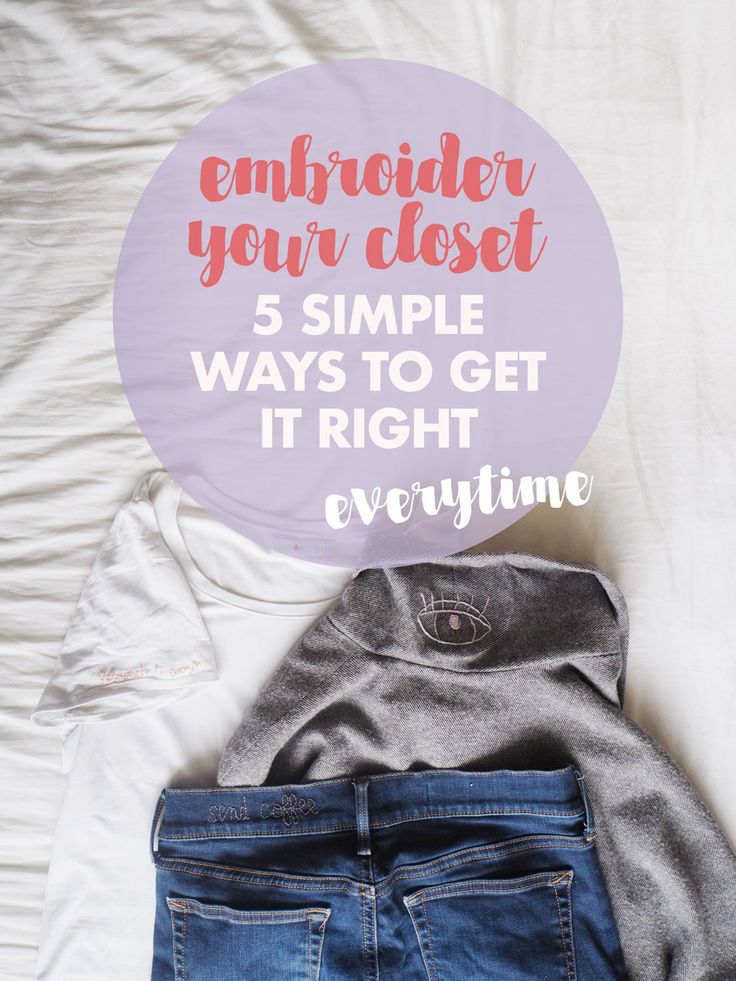 How to embroider your closet: 5 simple ways to get it right every time - Randomly Happy