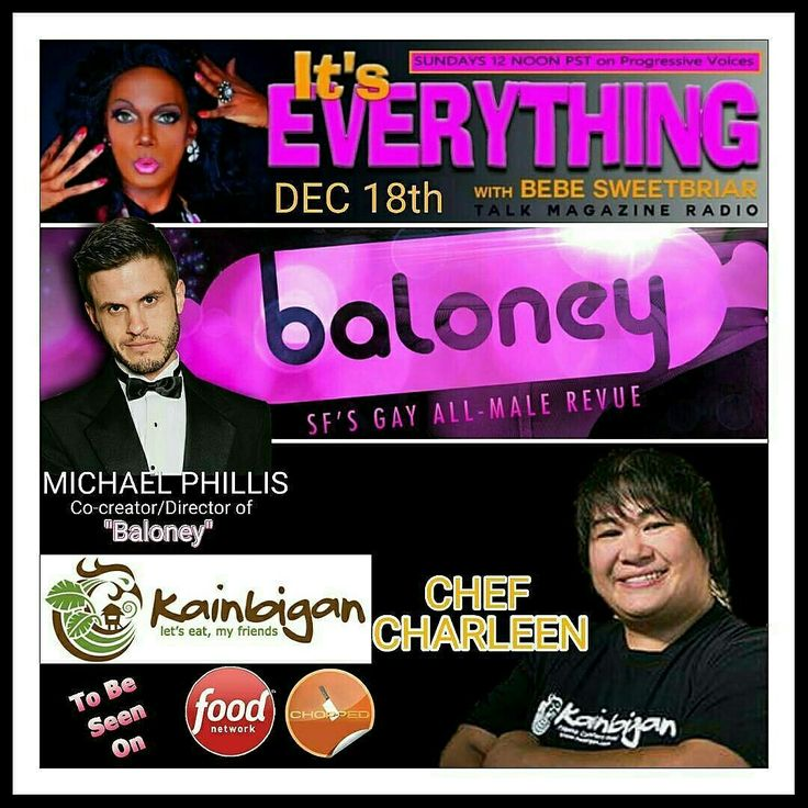 Dec 18 guests Michael Phillis of SF Baloney and Winner of Food Network's CHOPPED Chef Charleen of Kainbigan Restaurant. www.bebesweetbriar.com/podcast