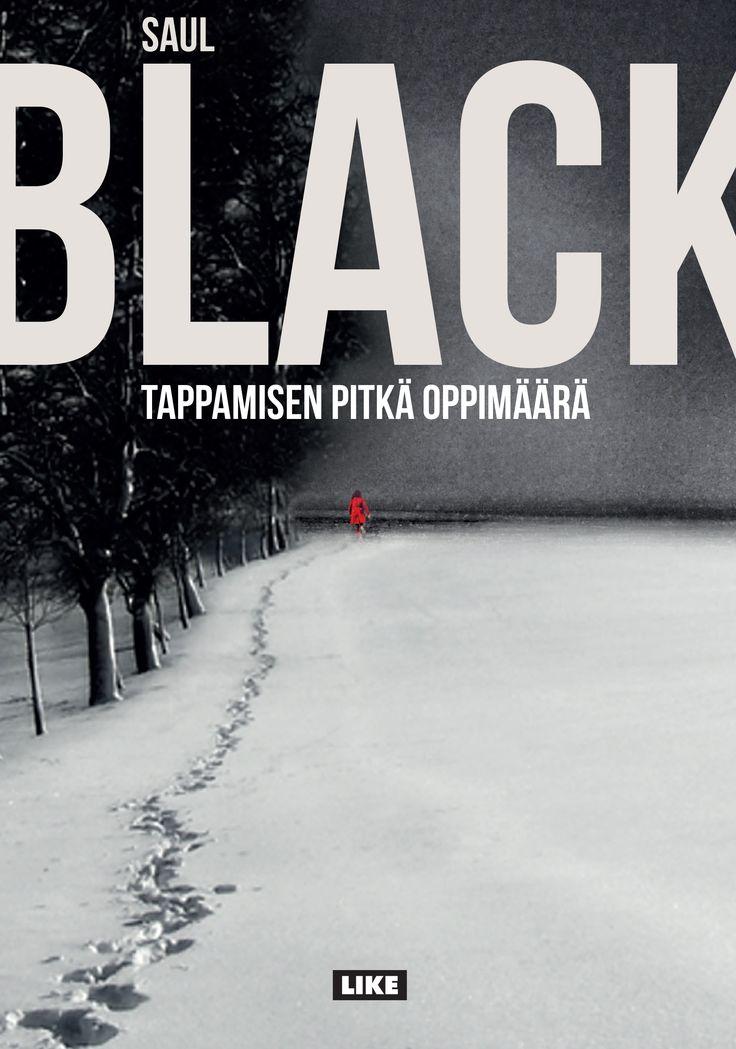 Saul Black: Tappamisen pitkä oppimäärä