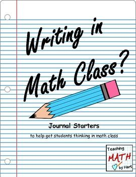 """""""Isn't journaling for English class?""""  Who would have thought that you can journal in math class too!!  A math journal can be used as a strategy to provide students with an opportunity to: -reflect on their math understanding and learning -search for real life connections -openly write about ideas, thoughts, and feelings about math  -become more actively involved in their learning  Within this booklet you will find 60 journal starters, to help your students start thinking beyond the numbers."""