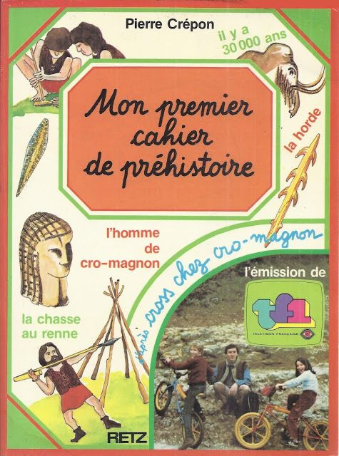Pierre Crépon, Mon premier cahier de préhistoire (1985)