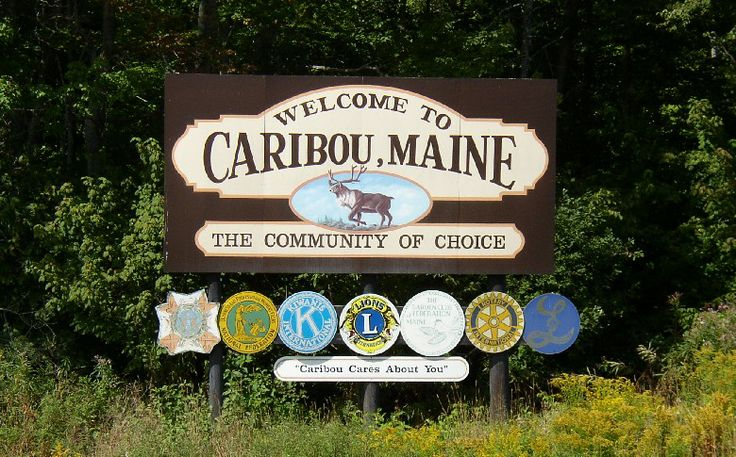 Welcome to Caribou Maine | Sign: Welcome to Caribou (2003)