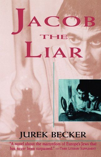 Jacob the Liar by Jurek Becker Ages 12 and up. Jacob provides hope for people in the ghetto by lying about overhearing good news on the radio. Published, 1969