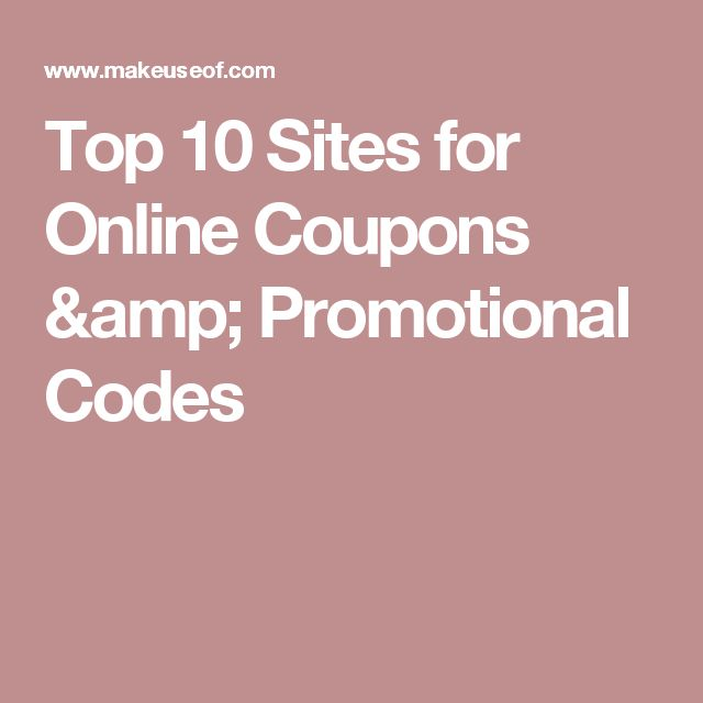 Top 10 Sites for Online Coupons & Promotional Codes