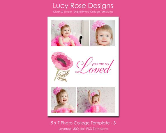 5 x 7 Photo Collage Template - 3  ~  I added photos to the top and bottom layers, then hid the middle layer, or you could make it white. Then I added a pretty flower and some text. ~  Add in pictures of your little one, frame it and display with a little gift for Valentine's morning, now who wouldn't love to wake up to that!!  ~ #ValentinesDay #DigitalTemplate #GiftIdea