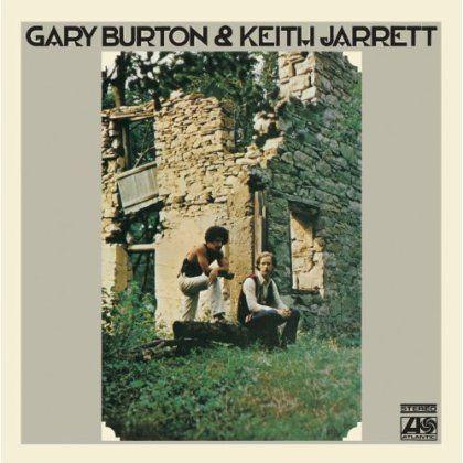 Keith & Gary Burton Jarrett - Gary Burton & Keith Jarrett