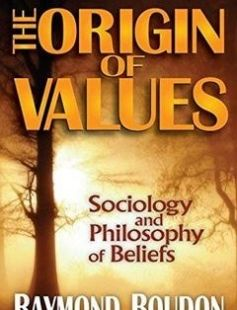 The Origin of Values Sociology and Philosophy of Beliefs free download by Raymond Boudon ISBN: 9781412849838 with BooksBob. Fast and free eBooks download.  The post The Origin of Values Sociology and Philosophy of Beliefs Free Download appeared first on Booksbob.com.
