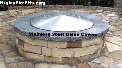 Stainless Steel Dome Fire Pit Covers. www.HigleyFirepits ...