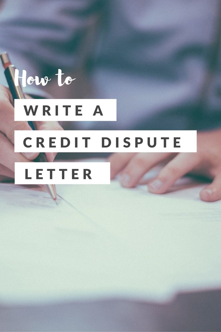 How to Write a Good Credit Dispute Letter