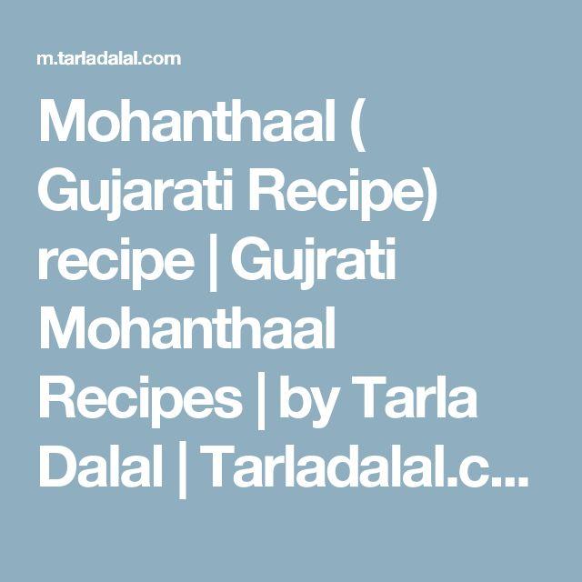Mohanthaal ( Gujarati Recipe) recipe   Gujrati Mohanthaal Recipes   by Tarla Dalal   Tarladalal.com   #635