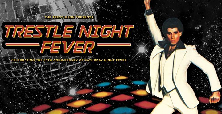 """TRESTLE NIGHT FEVER - Celebrating the 40th Anniversary of Saturday Night Fever Tickets, Sat, Dec 16, 2017 at 10:00 PM 