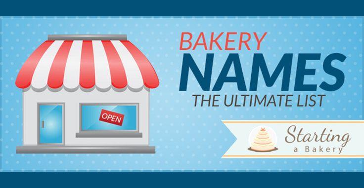 Funny Names List: Best 25+ Bakery Names Ideas On Pinterest