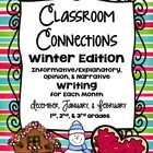 Common Core Writing: Monthly Classroom Connections ~ Winter Edition {December, January, and February}  Students will make connections with each mon...