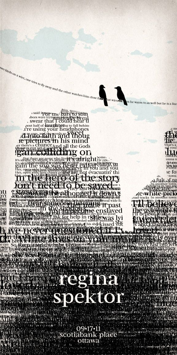 """Regina Spektor Poster by NaylaSmith.deviantart.com on @deviantART """"The second fictional concert poster for Advanced Typography… The whole imagery of this design is inspired by her song """"Two Birds""""."""