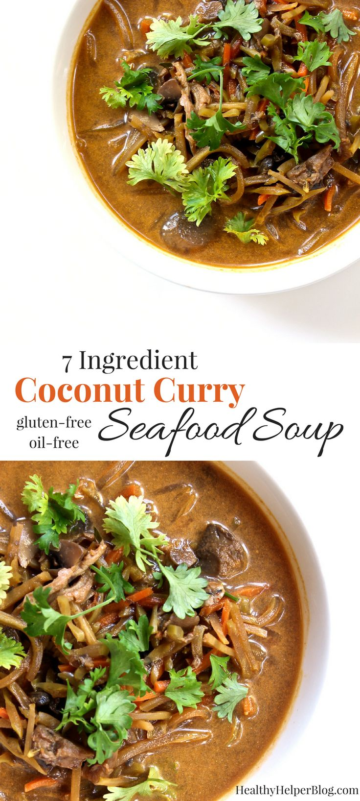 7-Ingredient Coconut Curry Seafood Soup | Healthy Helper @Healthy_Helper This…