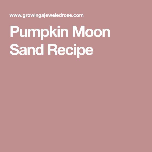 Pumpkin Moon Sand Recipe