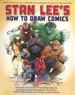 Stan Lee's How to Draw Comics: From the Legendary Creator of Spider-Man The In