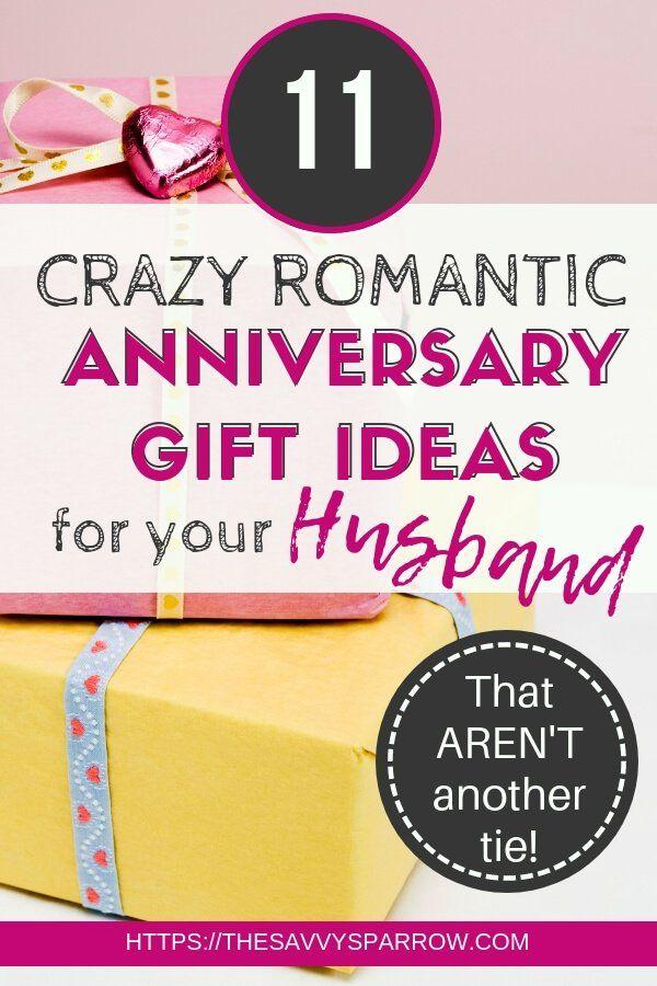 Creative Anniversary Gift Ideas For Him Romantic Anniversary Gifts Anniversary Gifts For Husband Creative Anniversary Gift