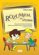 Rozumiem, co czytam. Karty pracy do czytania ze zrozumieniem, pisania i wykorzystania wiedzy w praktyce dla uczniów w wieku od 7 do 11 lat