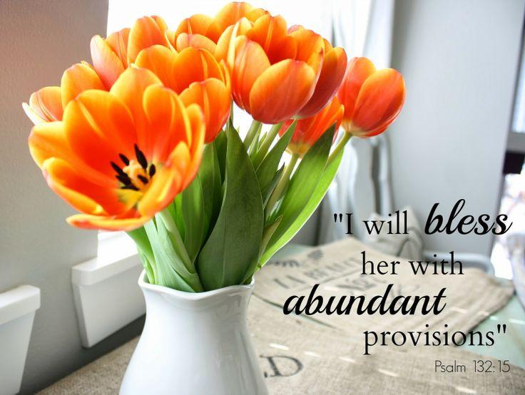 God's promise to bless us abundantly. Good reminder. Psalm 132:15