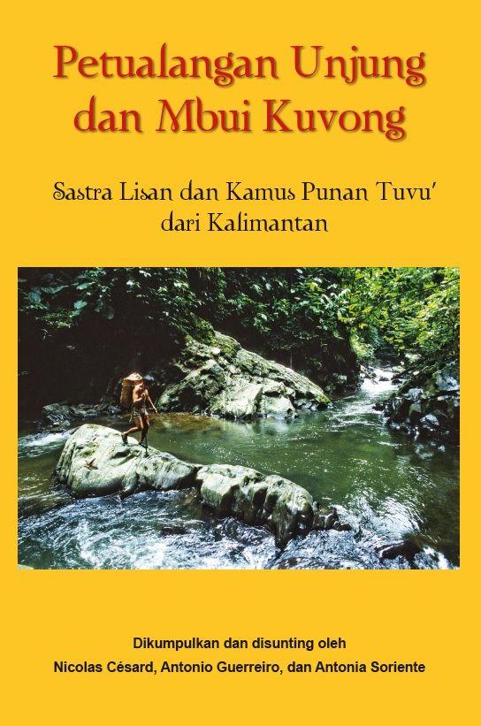 Petualangan Unjung dan Mbui Kuvong by Nicolas Cesard. Published on 30 November 2015.