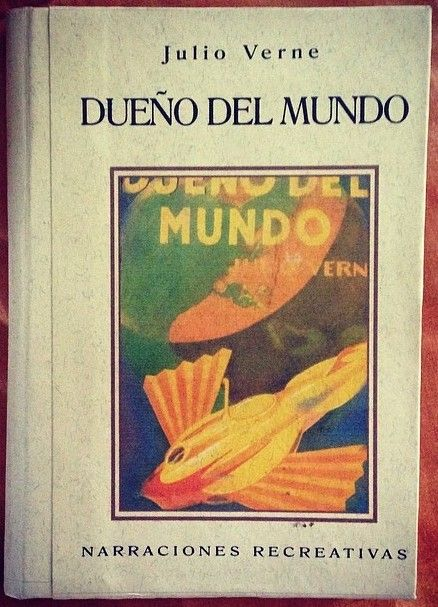 29/05/2014 DUEÑO DEL MUNDO Julio Verne