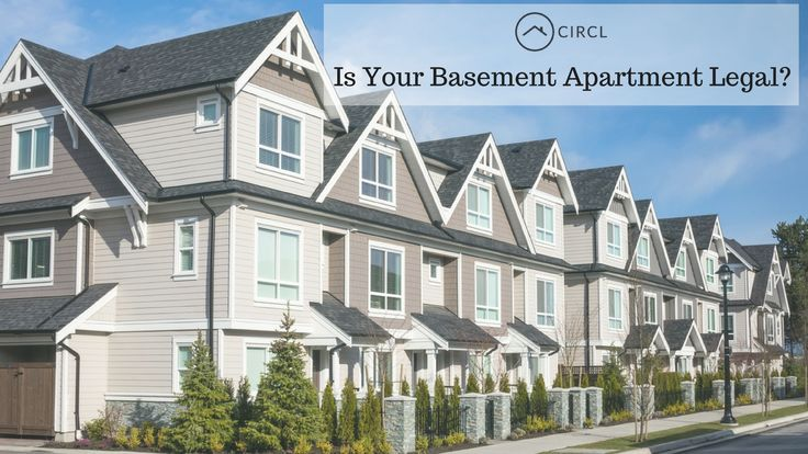 Is Your Basement Apartment Legal? Due to many safety