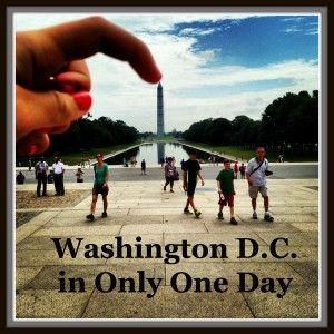 One Day in Washington D.C.- Trip report on what to see and do if you only have one day to visit.