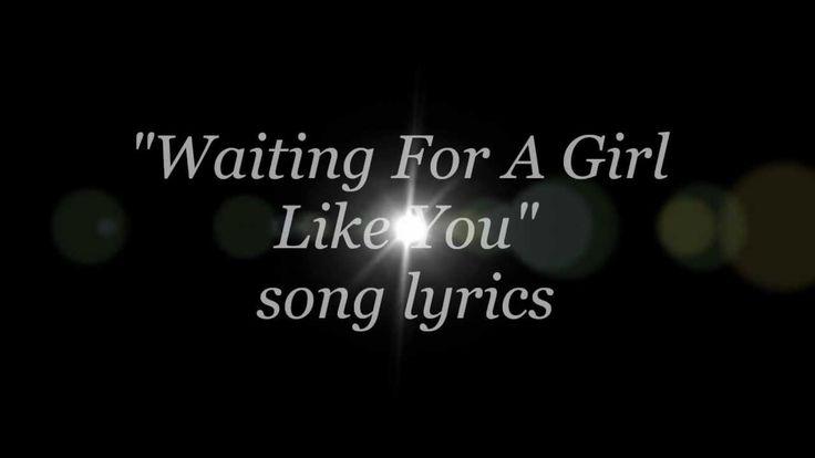 Foreigner - Waiting For A Girl Like You lyrics (+lista de reproducción)