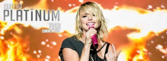 3/15/15 : Certified Platinum Tour 2015 with Miranda Lambert, Justin Moore & Sunny Sweeney