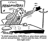 Some people would say that Headhunters could not possibly afford this size of salary drop.