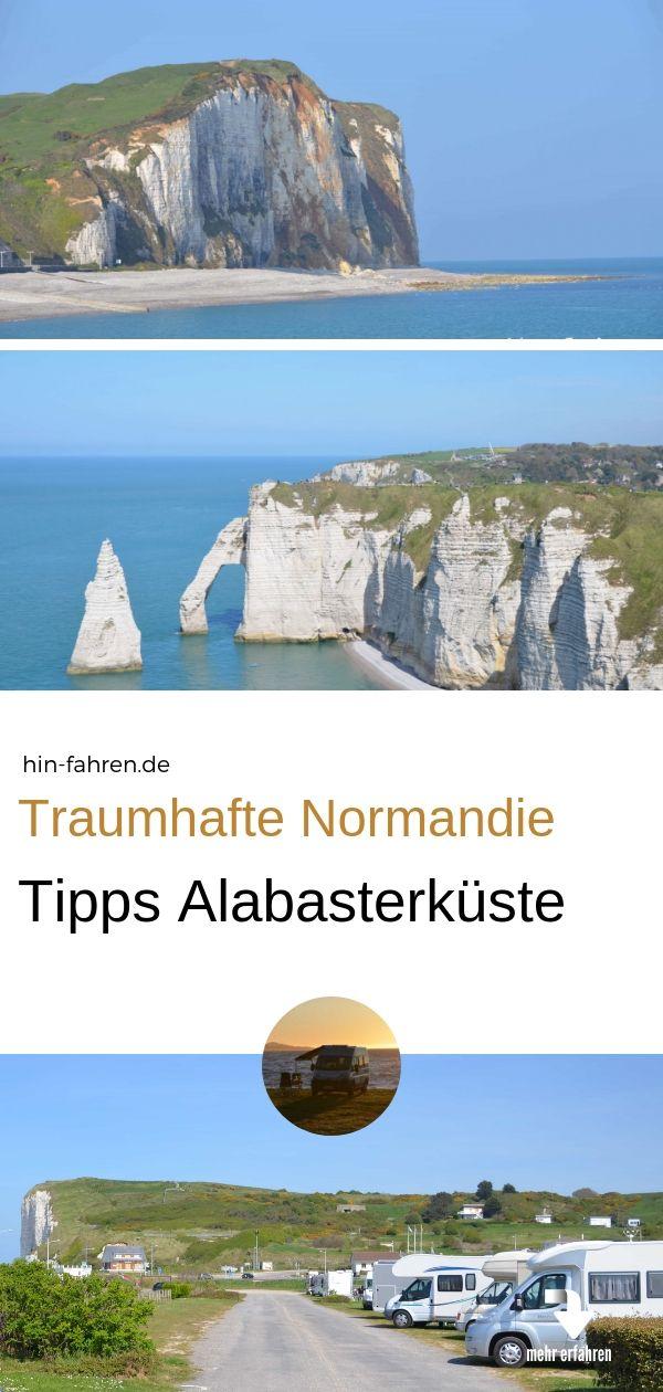 Alabasterkuste Normandie Mit Wohnmobil 5 Ziele Im Fruhling Reiseziele Camping Frankreich Und Normandie
