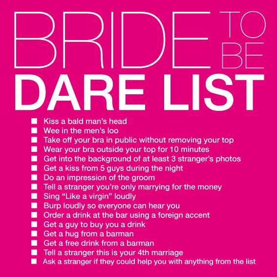 25+ Best Ideas About Bachelorette Dares On Pinterest
