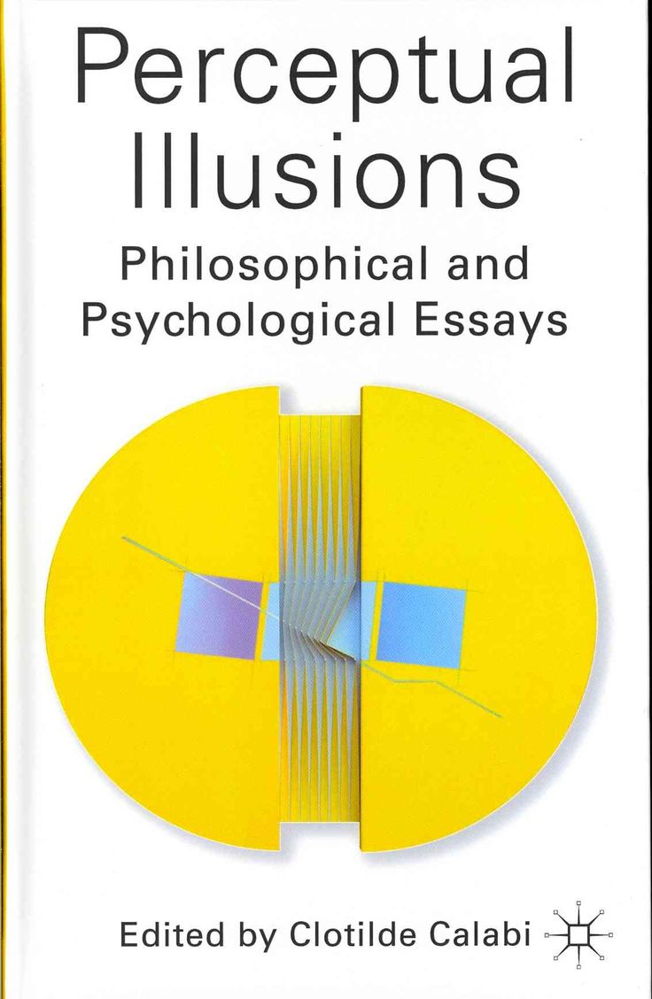perceptual illusions philosophical and psychological essays  perceptual illusions philosophical and psychological essays products perceptual illusions online book store and products
