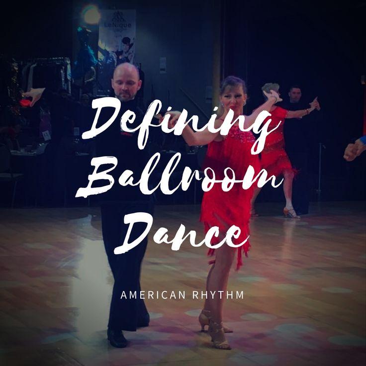 DEFINING DANCE – AMERICAN RHYTHM Rhythm dances include Cha-cha, Rumba, East Coast Swing, West Coast Swing, Bolero and Mambo. Often considered to be more 'street-based' than the International …