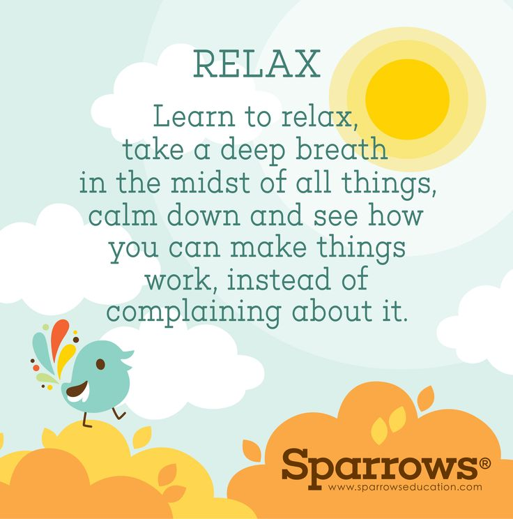 """""""R"""" is for #RELAX (from the Word of the Week, N.U.R.T.U.R.E.)  Definition: To make or become less tense or anxious.  Learn to relax, take a deep breath in the midst of all things, calm down and see how you can make things work, instead of complaining about it.  www.sparrowseducation.co.uk"""