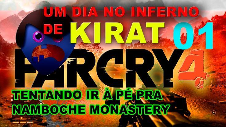 UM DIA NO INFERNO DE KIRAT ATÉ NAMBOCHE MONASTERY- FAR CRY 4