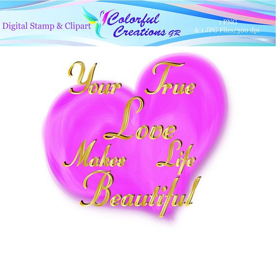 Your True Love Digital Stamp For Personal And Commercial Use