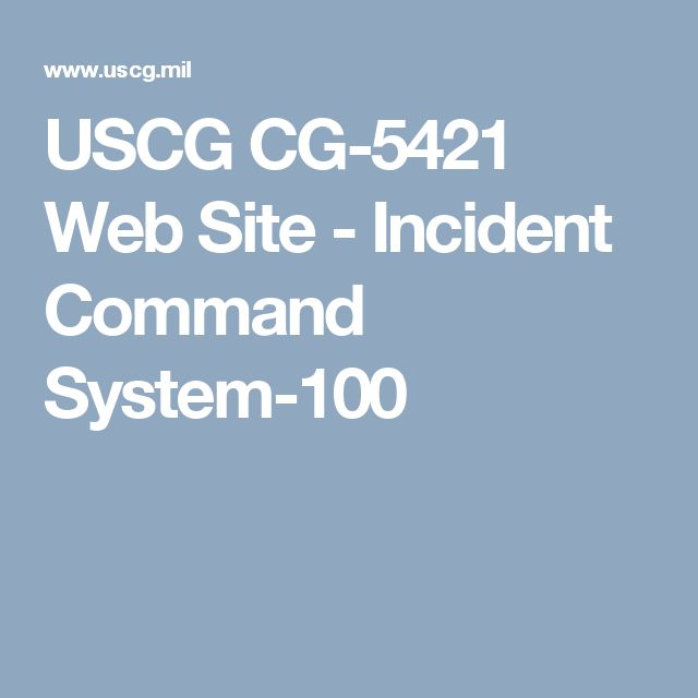 USCG CG-5421 Web Site - Incident Command System-100