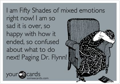 This couldn't be more true!Fiftyshades