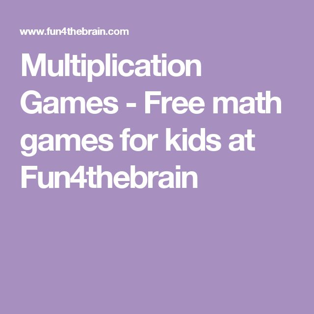 Multiplication Games - Free math games for kids at Fun4thebrain