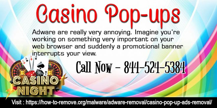 Casino pop-up ads is the first sign that your system has been affected by an adware. These adware hinder your productivity by blocking the view of a webpage.These ads are intentionally place on such places like overlapping the entire webpage, so that you are not able to function normally.