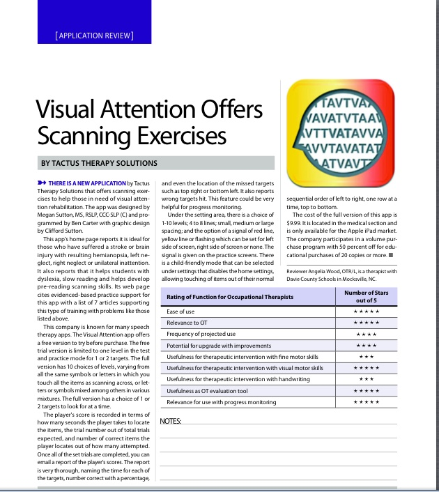 "App Review by Angelia Wood, OTR/L, ""offers scanning exercises  to help those in need of visual attention rehabilitation"".  Pinned by SOS Inc. Resources @sostherapy http://pinterest.com/sostherapy."