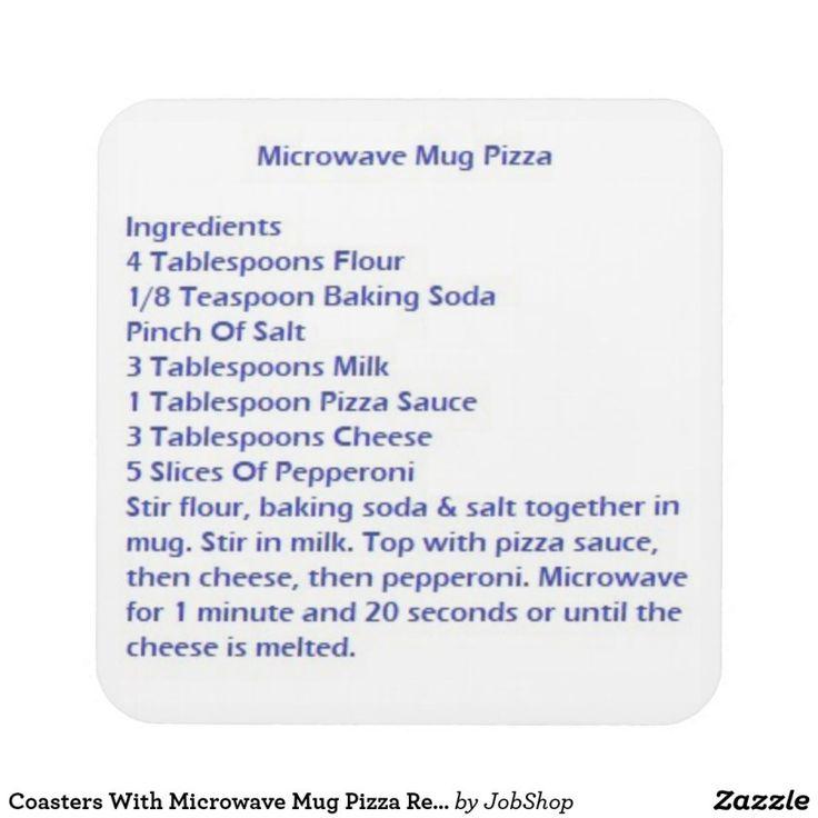 Coasters With Microwave Mug Pizza Recipe http://ShopNPrizes.com/mugs-steins-with-microwave-mug-pizza-recipe