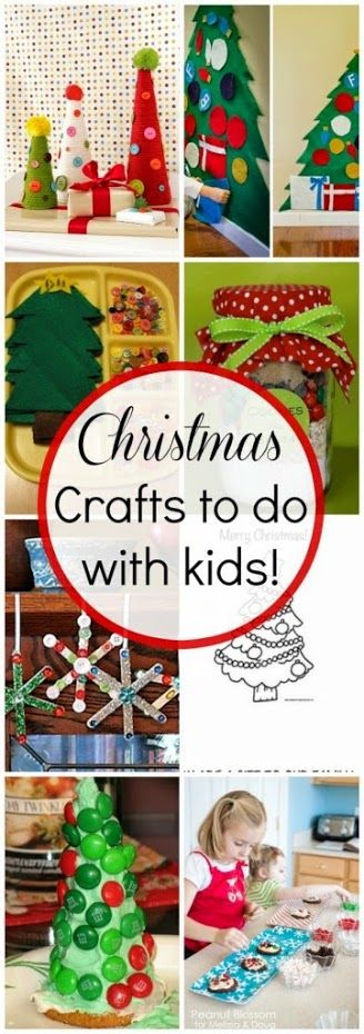 10 CHRISTMAS CRAFTS TO DO WITH YOUR KIDS http://www.classyclutter.net/2012/11/10-christmas-crafts-to-do-with-your-kids.html