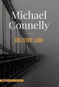 Del otro lado / Michael Connelly
