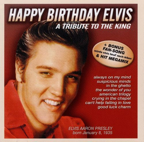 Happy Birthday Elvis: A Tribute to the King [CD]