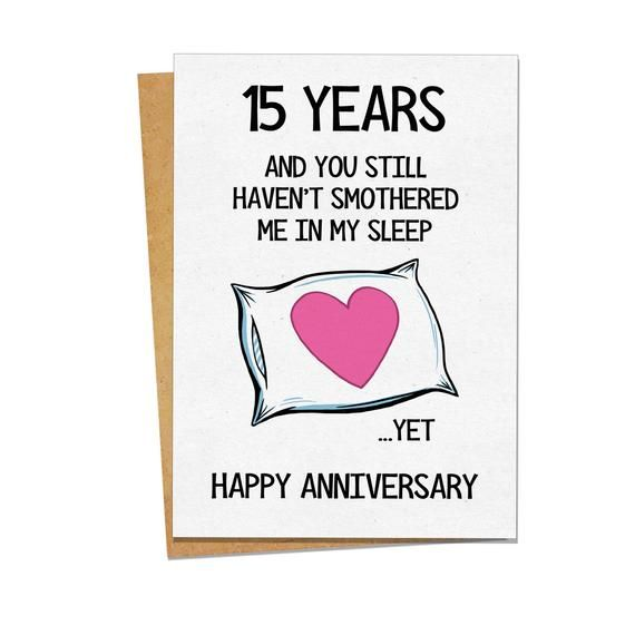 15 Year Anniversary Card Wife Anniversary Card Funny Anniversary Cards Romantic Card For Him Thinking Of You Card Funny Cards Funny Anniversary Cards Anniversary Cards For Wife Anniversary Funny