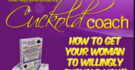 http://ift.tt/2gMu0Ba ==>cuckold coach review / cuckold coach How To Get Your Wife Or Girlfriend to Cuckold you in 30 days or Lesscuckold coach review : http://ift.tt/2ud4mdy  Most guys have a sexual fantasy or two that they are hesitant to discuss with their wives or partners for fear of coming off like a pervert. For men that have a fantasy involving their wife cuckolding them (sleeping with another man in their presence) this is especially true. You might think most women would promptly…